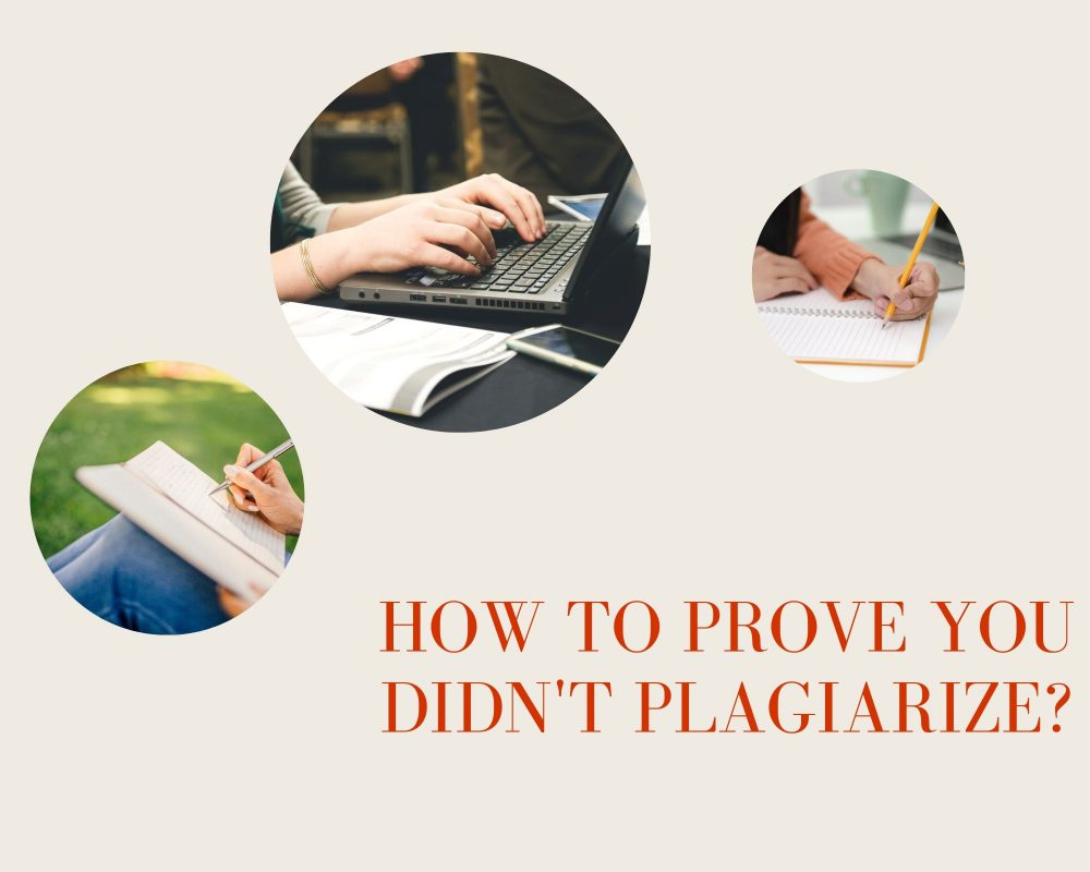 how to prove you didn't plagiarize