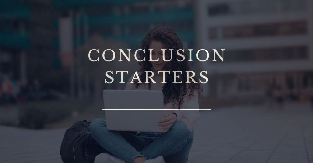 conclusion starters
