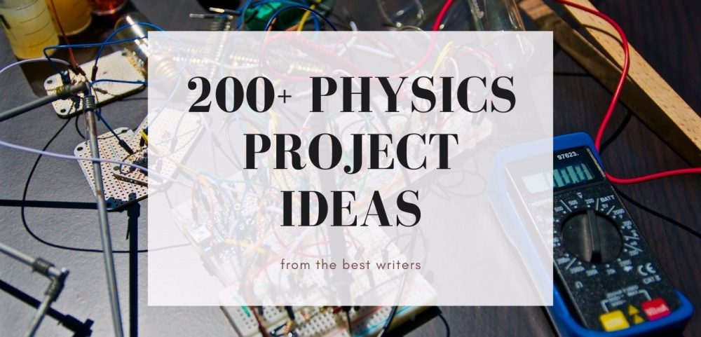 Physic Project Ideas