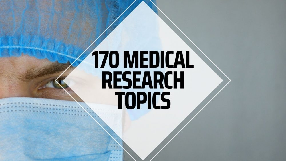 medical research topics