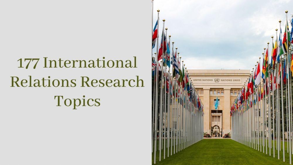 International Relations Research Topics