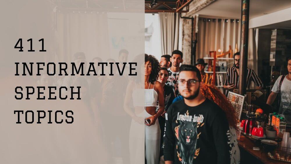 Informative Speech Topics