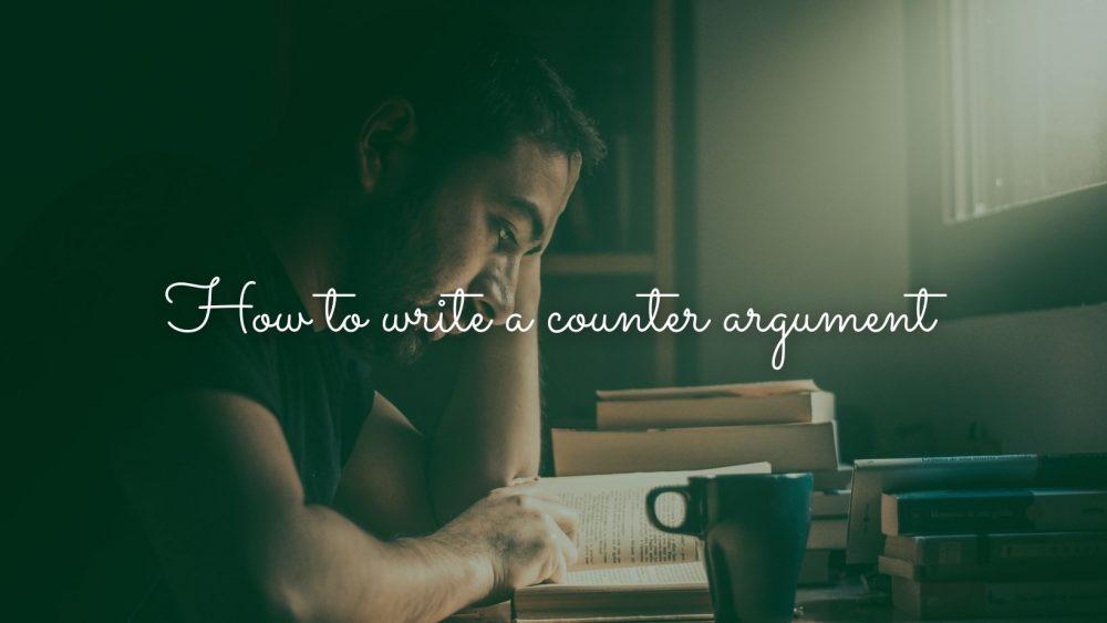 how to write a counter argument