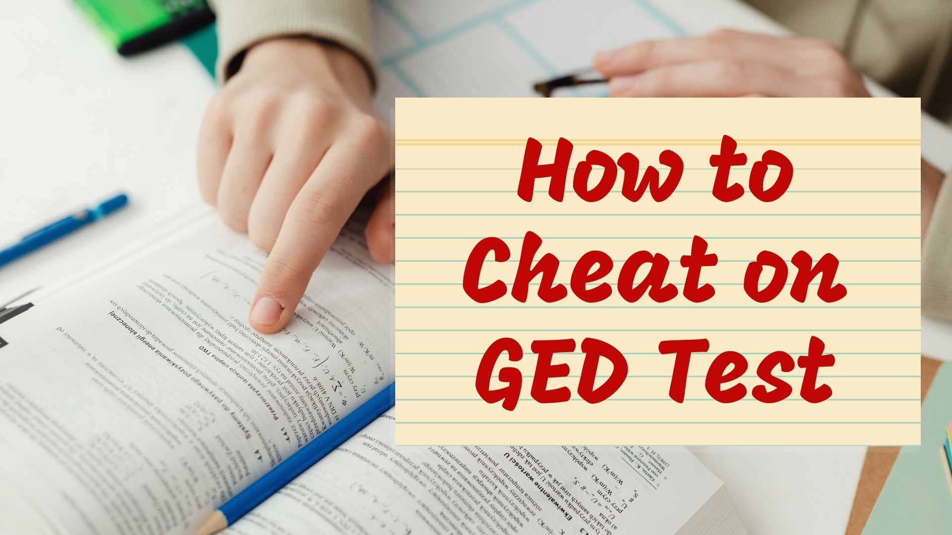 how to cheat on ged test